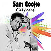 Cupid by Sam Cooke