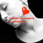 Change of Hearts by Dj tomsten