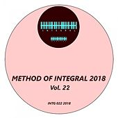Method of Integral 2018, Vol. 22 von Various Artists