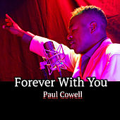 Forever With You von Paul Cowell