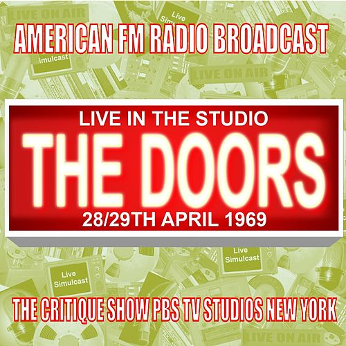 Live In The Studio - Critique Show, PBS TV Studios New York 1969 de The Doors