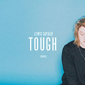 Tough (Remixes) fra Lewis Capaldi