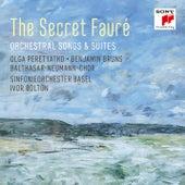 The Secret Fauré: Orchestral Songs & Suites von Various Artists