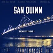The Mighty, Vol. 3 de San Quinn