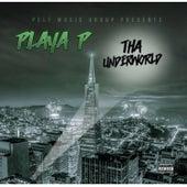 Tha Underworld de Playa P