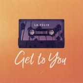 Get To You (Funk LeBlanc Remix) de Felix (Rock)