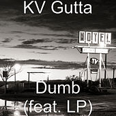 Dumb von K-V Gutta