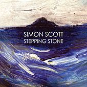 Stepping Stone de Simon Scott