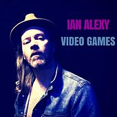 Video Games by Ian Alexy