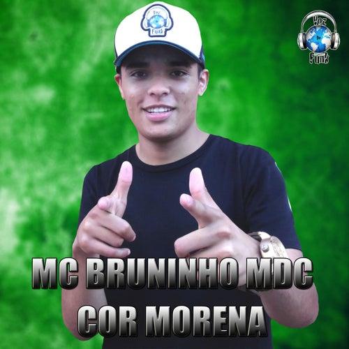 Cor Morena de MC Bruninho