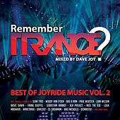 Remember Trance? (Best of Joyride Music, Vol. 2) [Mixed by Dave Joy] by Various Artists