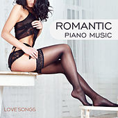 Romantic Piano Music: Love Songs - Shades of Sensuality, Deep Desire, Background Music for Tantric Sex by Piano Jazz Background Music Masters