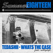 What's the Case by Tedashii