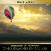 Cinq semaines en ballon von Jules Verne