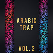 Arabic Trap, Vol. 2 by Various