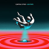 Levitate by Capital Cities