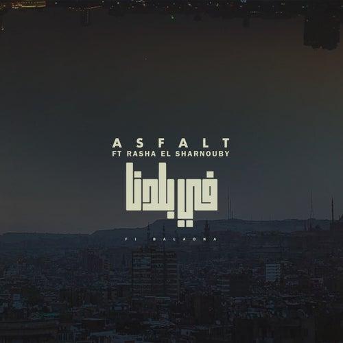 Fi Baladna by Asfalt