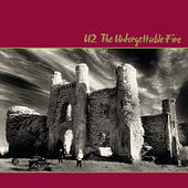 The Unforgettable Fire (Deluxe Edition Remastered) van U2