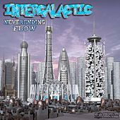 Neverending Flow von Intergalactic