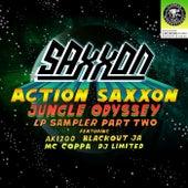 Action Saxxon - Jungle Odyssey (LP Sampler, Pt. 2) by Saxxon