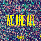 We Are All by Phronesis