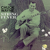 String Fever (Expanded Edition) by Chuck Wayne