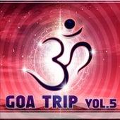 Goa Trip, Vol. 5 by Various Artists