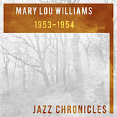 1953-1954 by Mary Lou Williams