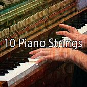 10 Piano Strings by Chillout Lounge