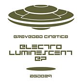 Electroluminescent EP by Gravedad Cinética