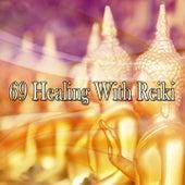 69 Healing With Reiki de Meditación Música Ambiente