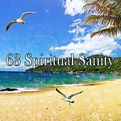 63 Spiritual Sanity von Music For Meditation