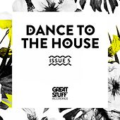 Dance to the House Issue 5 by Various Artists