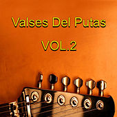 Valses Del Putas, Vol. 2 by Various Artists