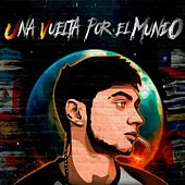 Una Vuelta Por el Mundo by Nitro MC
