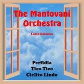Latin Classics von Mantovani & His Orchestra