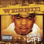 Savage Life von Webbie