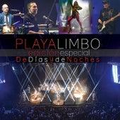 De Días y de Noches (En Vivo) (Centro Cultural Roberto Cantoral) de Playa Limbo