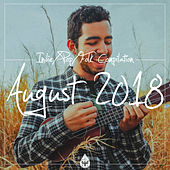 Indie / Pop / Folk Compilation - August 2018 by Various Artists