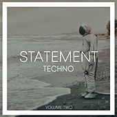Statement Techno, Vol. 2 von Various Artists