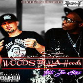 Woods Fulla Hoods by Syni Stixxx