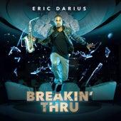 Breakin' Thru von Eric Darius