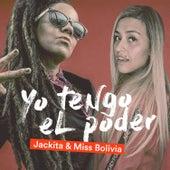 Yo Tengo el Poder by Jackita