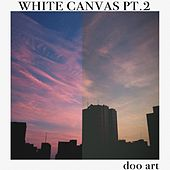 White Canvas, Pt. 2 de Doo Art