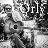 Amor e Saúde by Orly