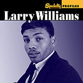Specialty Profiles: Larry Williams (International) by Larry Williams