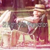 52 Night Work Preperation von Best Relaxing SPA Music