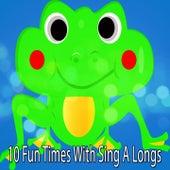 10 Fun Times With Sing A Longs de Canciones Para Niños