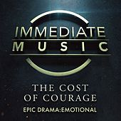 The Cost of Courage von Immediate Music