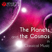 The Planets and the Cosmos in Classical Music by Various Artists